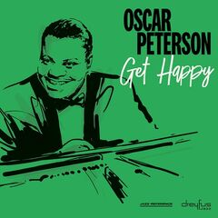 Oscar Peterson – Get Happy (2019) Mp3
