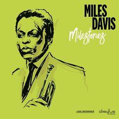 Miles Davis – Milestones (2019) Mp3
