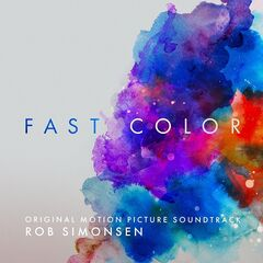 Rob Simonsen – Fast Color (original Motion Picture Soundtrack) (2019) Mp3