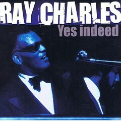 Ray Charles – Yes Indeed (2019) Mp3