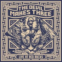 The Devil Makes Three – Live At Red Rocks (2019) Mp3