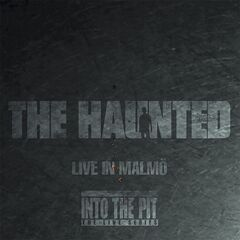 The Haunted – Live In Malmo (2019) Mp3