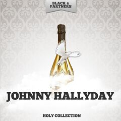 Johnny Hallyday – Holy Collection (2019) Mp3