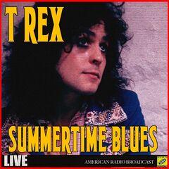 T. Rex – Summertime Blues Live (2019) Mp3