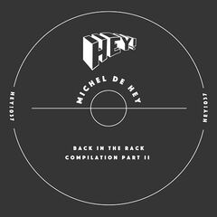 Michel De Hey – Back In The Rack Compilation Part Ii (2019) Mp3