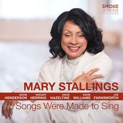 Mary Stallings – Songs Were Made To Sing (2019) Mp3