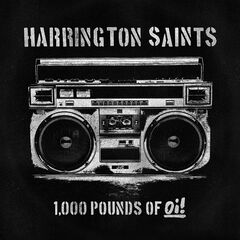 Harrington Saints – 1.000 Pounds Of Oi! (2019) Mp3