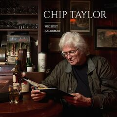 Chip Taylor – Whiskey Salesman (2019) Mp3