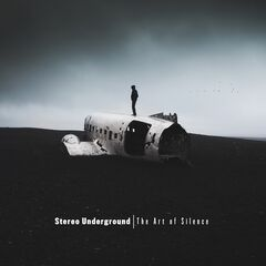 Stereo Underground – The Art Of Silence (2019) Mp3