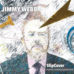 Jimmy Webb – Slipcover (2019) Mp3