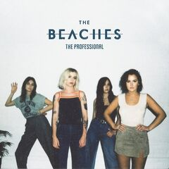 The Beaches – The Professional (2019) Mp3