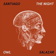 Santiago Salazar – The Night Owl (2019) Mp3