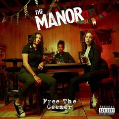 The Manor – Free The Geezer (2019) Mp3
