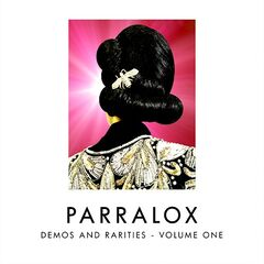 Parralox – Demos & Rarities Volume One (2019) Mp3