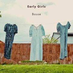 Bouse – Early Girls (2019) Mp3