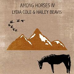 Lydia Cole & Hailey Beavis – Among Horses Iv (2019) Mp3