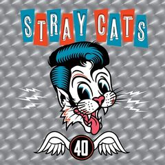 Stray Cats – 40 [deluxe Edition] (2019) Mp3