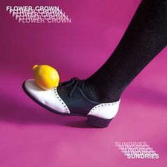 Flower Crown – Sundries (2019) Mp3