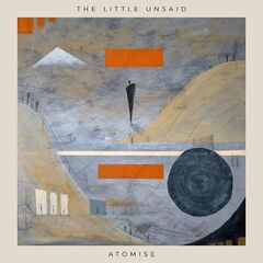 The Little Unsaid – Atomise (2019) Mp3