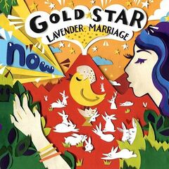 Now – Gold Star Lavender Marriage (2019) Mp3