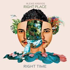 Alexis Kasinos – Right Place, Right Time (2019) Mp3