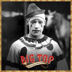 Michael Fracasso – Big Top (2019) Mp3