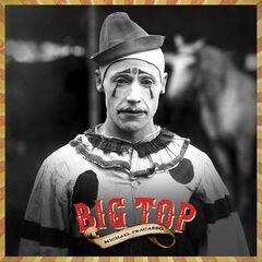 Michael Fracasso – Big Top (2019) Mp3