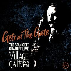 The Stan Getz Quartet – Getz At The Gate Live (2019) Mp3