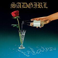 Sadgirl – Water (2019) Mp3