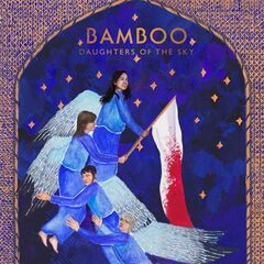 Bamboo – Daughters Of The Sky (2019) Mp3