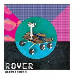 Astro Samurai – Rover (2019) Mp3