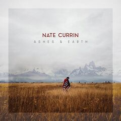 Nate Currin – Ashes & Earth (2019) Mp3