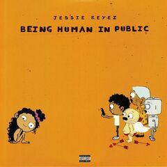 Jessie Reyez – Being Human In Public Kiddo (2019) Mp3