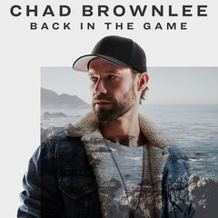 Chad Brownlee – Back In The Game (2019) Mp3