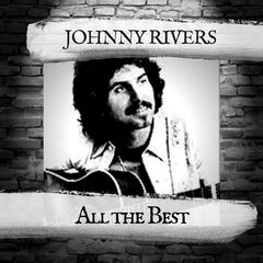 Johnny Rivers – All The Best (2019) Mp3