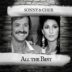 Sonny & Cher – All The Best (2019) Mp3