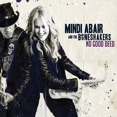 Mindi Abair & The Boneshakers – No Good Deed (2019) Mp3