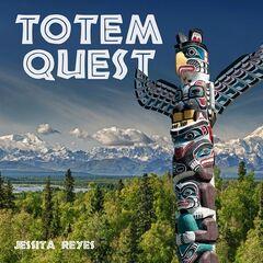 Jessita Reyes – Totem Quest (2019) Mp3