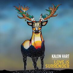 Kalon Hart – Love Is Surrender (2019) Mp3