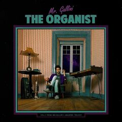 Mr. Gallini – The Organist (2019) Mp3