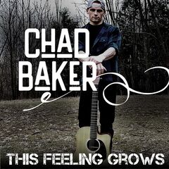 Chad Baker – This Feeling Grows (2019) Mp3