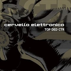 Cervello Elettronico – Top Ded Ctr (2019) Mp3