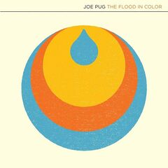 Joe Pug – The Flood In Color (2019) Mp3
