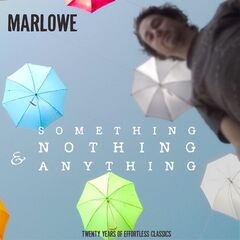 Marlowe – Something, Nothing & Anything (2019) Mp3