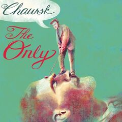 The Only – Chawsk (2019) Mp3