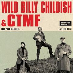 Wild Billy Childish & Ctmf – Last Punk Standing (2019) Mp3