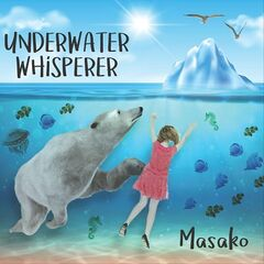 Masako – Underwater Whisperer (2019) Mp3