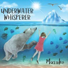 Masako – Underwater Whisperer (2019) Mp3