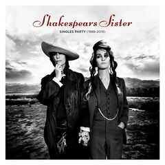 Shakespears Sister – Singles Party 1988-2019 (2019) Mp3