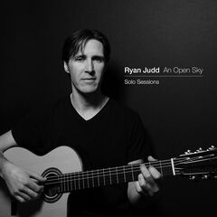 Ryan Judd – An Open Sky Solo Sessions (2019) Mp3
